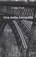 Cover of Una notte tranquilla