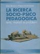 Cover of La ricerca socio-psico pedagogica