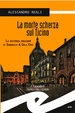Cover of La morte scherza sul Ticino