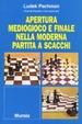 Cover of Apertura, mediogioco e finale nella moderna partita a scacchi