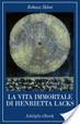 Cover of La vita immortale di Henrietta Lacks