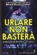 Cover of Urlare non basterà