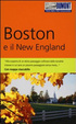 Cover of Boston e il New England. Con mappa