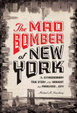 Cover of The Mad Bomber of New York