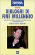 Cover of Dialoghi di fine millennio