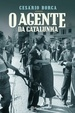 Cover of O Agente da Catalunha