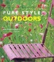 Cover of Pure Style Outdoors