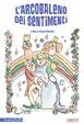 Cover of L'arcobaleno dei sentimenti
