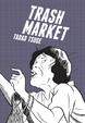 Cover of Trash Market