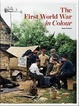 Cover of The First World War in Colour