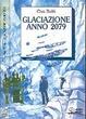 Cover of Glaciazione anno 2079