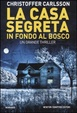 Cover of La casa segreta in fondo al bosco