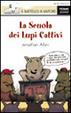 Cover of La scuola dei lupi cattivi