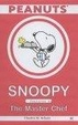 Cover of Snoopy Features as the Master Chef