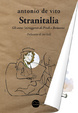Cover of Stranitalia. Gli anni (st)ruggenti di Prodi e Berlusconi