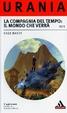 Cover of La Compagnia del Tempo: il mondo che verrà