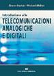 Cover of Introduzione alle telecomunicazioni analogiche e digitali