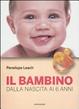Cover of Il bambino. Dalla nascita ai 6 anni