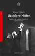Cover of Uccidere Hitler