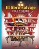 Cover of El libro salvaje/ The Wild Book