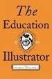 Cover of The Education of an Illustrator