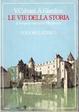 Cover of Le vie della storia