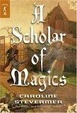 Cover of A Scholar of Magics