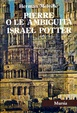 Cover of Tutte le opere narrative / Pierre o le ambiguità­Israel Potter