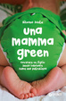 Cover of Una mamma green