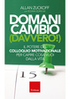 Cover of Domani cambio (Davvero!)