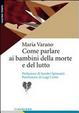 Cover of Come parlare ai bambini della morte e del lutto