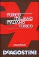 Cover of Dizionario turco - italiano; italiano - turco