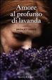 Cover of Amore al profumo di lavanda