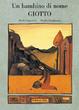 Cover of Un bambino di nome Giotto