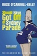 Cover of Should Have Got Off at Sydney Parade