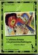 Cover of L' ultima donna e la prossima battaglia