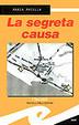 Cover of La segreta causa