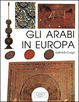 Cover of Gli arabi in Europa