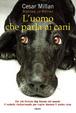 Cover of L'uomo che parla ai cani