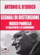 Cover of Segnali di distensione. Marco Pannella si racconta e ci commuove