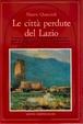 Cover of Le città perdute del Lazio