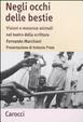 Cover of Negli occhi delle bestie. Visioni e movenze animali nel teatro della scrittura