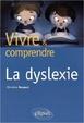Cover of Vivre et comprendre la dyslexie