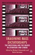 Cover of Imagining Mass Dictatorships