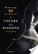 Cover of Eighty Days: Il colore della passione