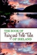 Cover of The Book of Fairy and Folk Tales of Ireland