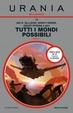Cover of Tutti i mondi possibili - Parte 1