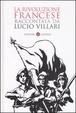 Cover of La rivoluzione francese raccontata da Lucio Villari