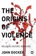 Cover of The origins of violence