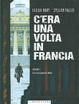 Cover of C'era una volta in Francia vol. 3